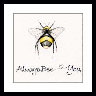 always_bee_you_greetings_card