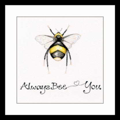 always_bee_you_greetings_card